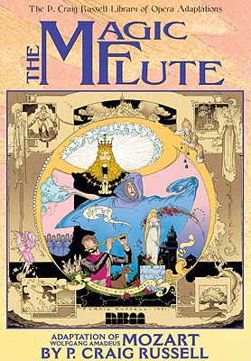 The Magic Flute By Russell, P. Craig/ Mozart, Wolfgang Amadeus